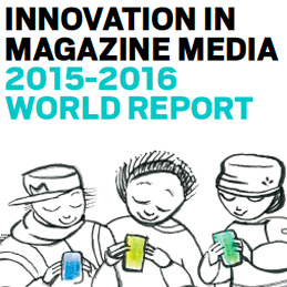 INNOVATION IN MAGAZINE MEDIA 2015 WORLD REPORT